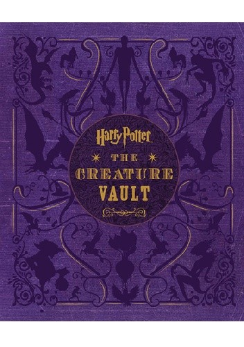 Okładka książki Harry Potter: The Creature Vault