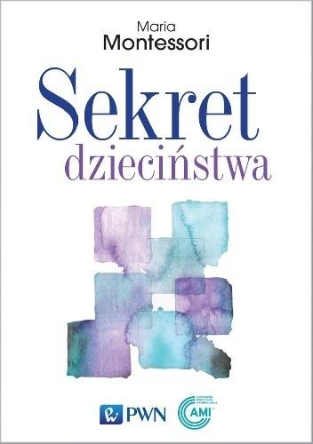Okładka książki Sekret dzieciństwa