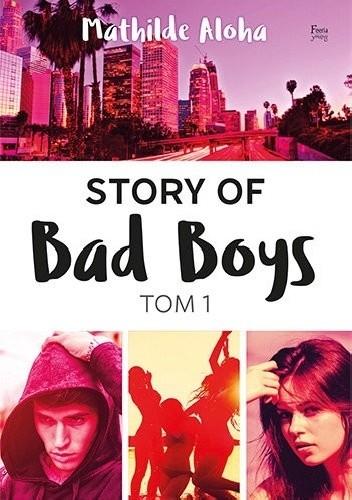 Okładka książki Story of Bad Boys