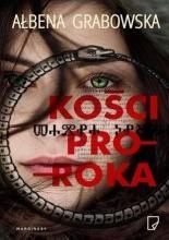 Kości proroka - Jacek Skowroński