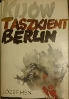 Kijów Taszkient Berlin