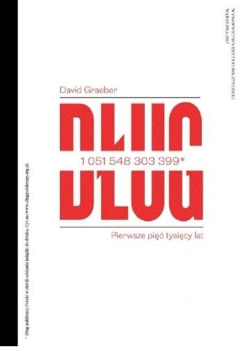 Okładka książki Dług. Pierwsze pięćtysięcy lat.