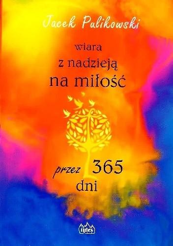 Okładka książki Wiara z nadzieją na miłość przez 365 dni