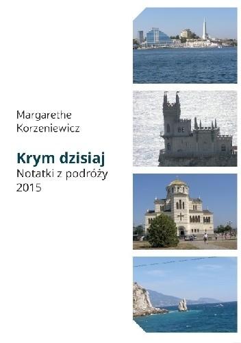 Okładka książki Krym dzisiaj. Notatki z podróży 2015