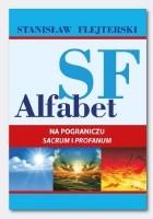Alfabet SF. Na pograniczu sacrum i profanum