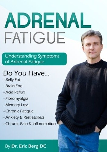 Okładka książki Adrenal fatigue: Understanding the Symptoms of Adrenal Fatigue