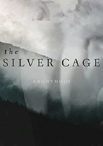 Okładka książki The Silver Cage