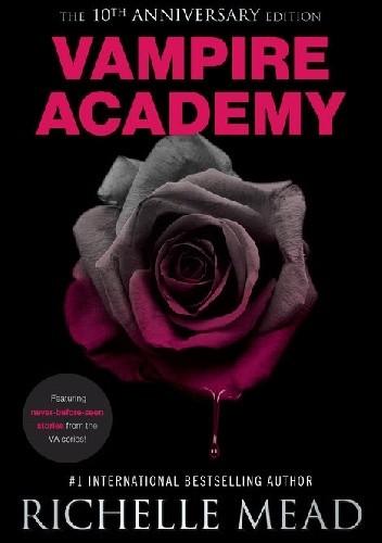 Okładka książki Vampire Academy 10th Anniversary Edition