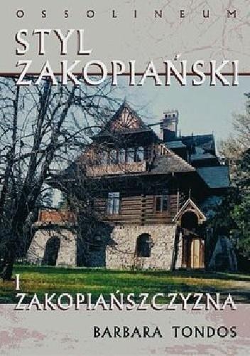 Okładka książki Styl zakopiański i zakopiańszczyzna