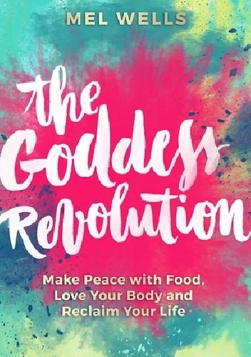 Okładka książki The Goddess Revolution