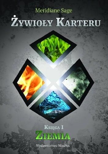 Okładka książki Żywioły Karteru. Ziemia