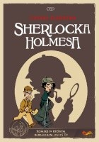 Cztery śledztwa Sherlocka Holmesa. Komiks paragrafowy.