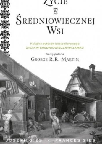 Okładka książki Życie w średniowiecznej wsi