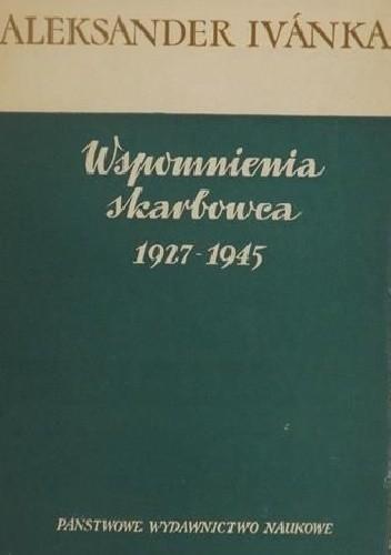 Okładka książki Wspomnienia skarbowca 1927-1945