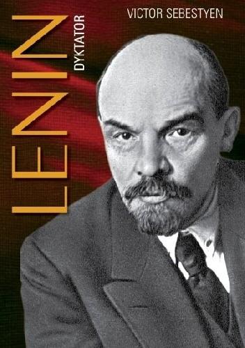 Okładka książki Lenin. Dyktator