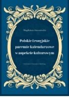 Polskie i rosyjskie paremie kalendarzowe w aspekcie kulturowym