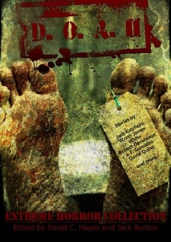 Okładka książki D.O.A. II - Extreme Horror Collection