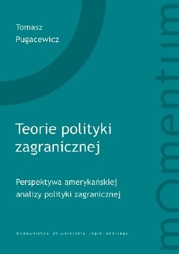 Okładka książki Teorie polityki zagranicznej. Perspektywa amerykańskiej analizy polityki zagranicznej