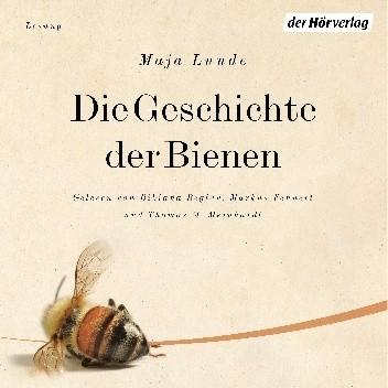 Okładka książki Die Geschichte der Bienen