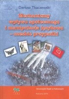 Mechanizmy wpływu społecznego i manipulacja językowa - czeskie przypadki