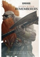 Gotrek & Felix: Rememberers