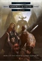 Gotrek & Felix: Slayer
