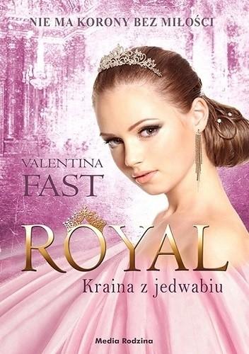 Okładka książki Royal. Kraina z jedwabiu