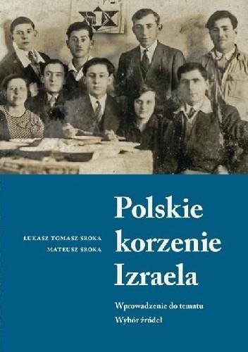 Okładka książki Polskie korzenie Izraela