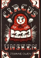 The Circus of the Unseen