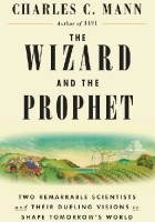 The Wizard and The Prophet. Two Remarkable Scientists