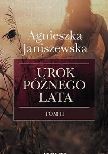 Okładka książki Urok późnego lata. Tom II