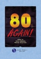 80s Again! A Monograph on the 1980s