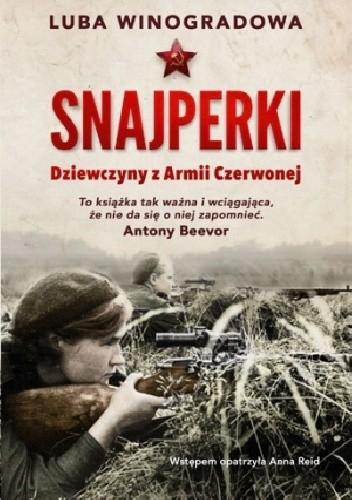 Okładka książki Snajperki. Dziewczyny z Armii Czerwonej