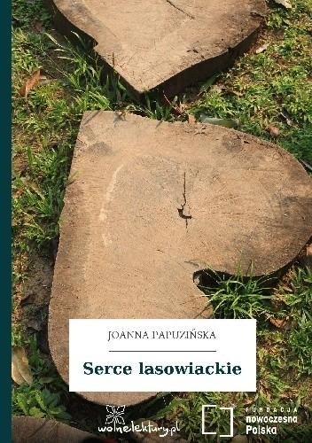 Okładka książki Serce lasowiackie