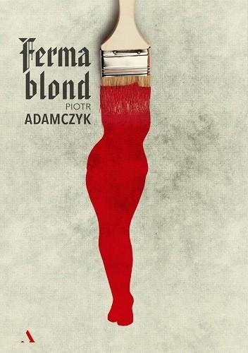 Okładka książki Ferma blond