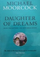 Daughter of Dreams: Book One of Elric: The Moonbeam Roads