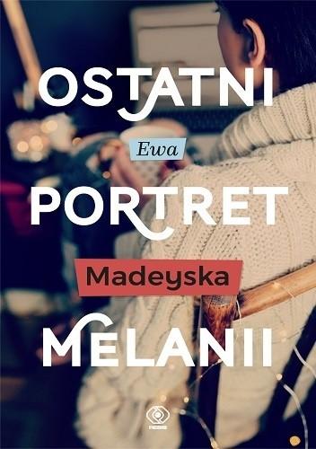 Okładka książki Ostatni portret Melanii