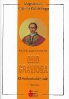 Quo graviora. O wolnomularstwie