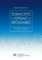 Zobaczyć - Opisać - Zrozumieć. Polskie reportaże literackie o rosyjskim imperium