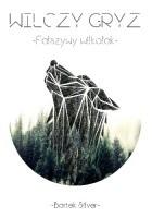 Wilczy Gryz - Fałszywy Wilkołak