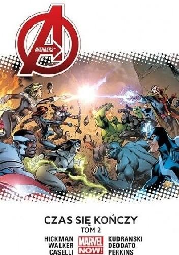 Okładka książki Avengers: Czas się kończy. Tom 2