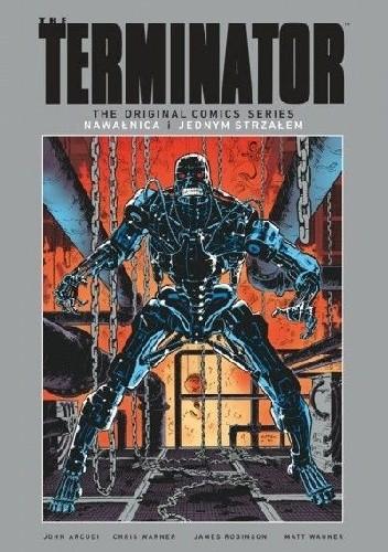 Okładka książki Terminator: Nawałnica / Jednym strzałem