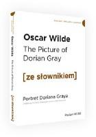 The Picture of Dorian Gray. Portret Doriana Graya z podręcznym słownikiem angielsko-polskim