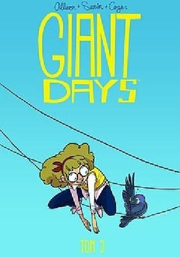 Okładka książki Giant Days #3: Bycie miłą nic nie kosztuje