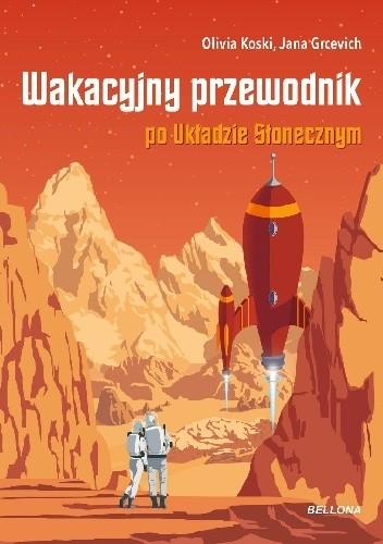 Okładka książki Wakacyjny przewodnik po Układzie Słonecznym