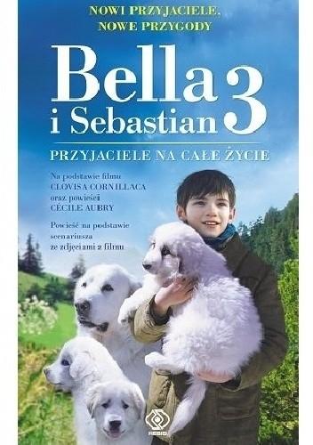 Okładka książki Bella iSebastian 3. Przyjaciele na całe życie