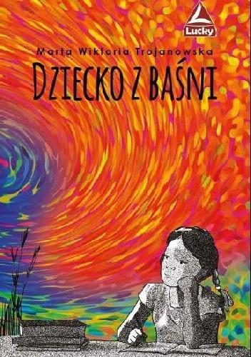 Okładka książki Dziecko z baśni