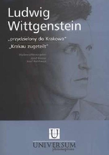 Okładka książki Ludwig Wittgenstein - przydzielony do Krakowa
