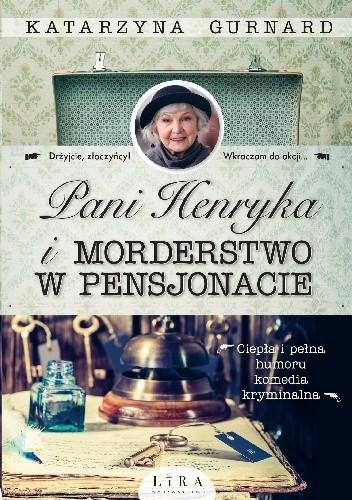 Okładka książki Pani Henryka i morderstwo w pensjonacie
