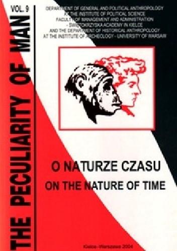Okładka książki The Peculiarity of Man vol.9. O naturze czasu.